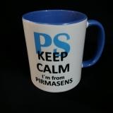 .Kaffeetasse royalblau/ weiss mit Druck Keep calm I´m from Pirmasens
